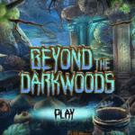 Beyond the Dark Woods
