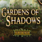 Gardens of Shadows