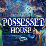 Possessed House